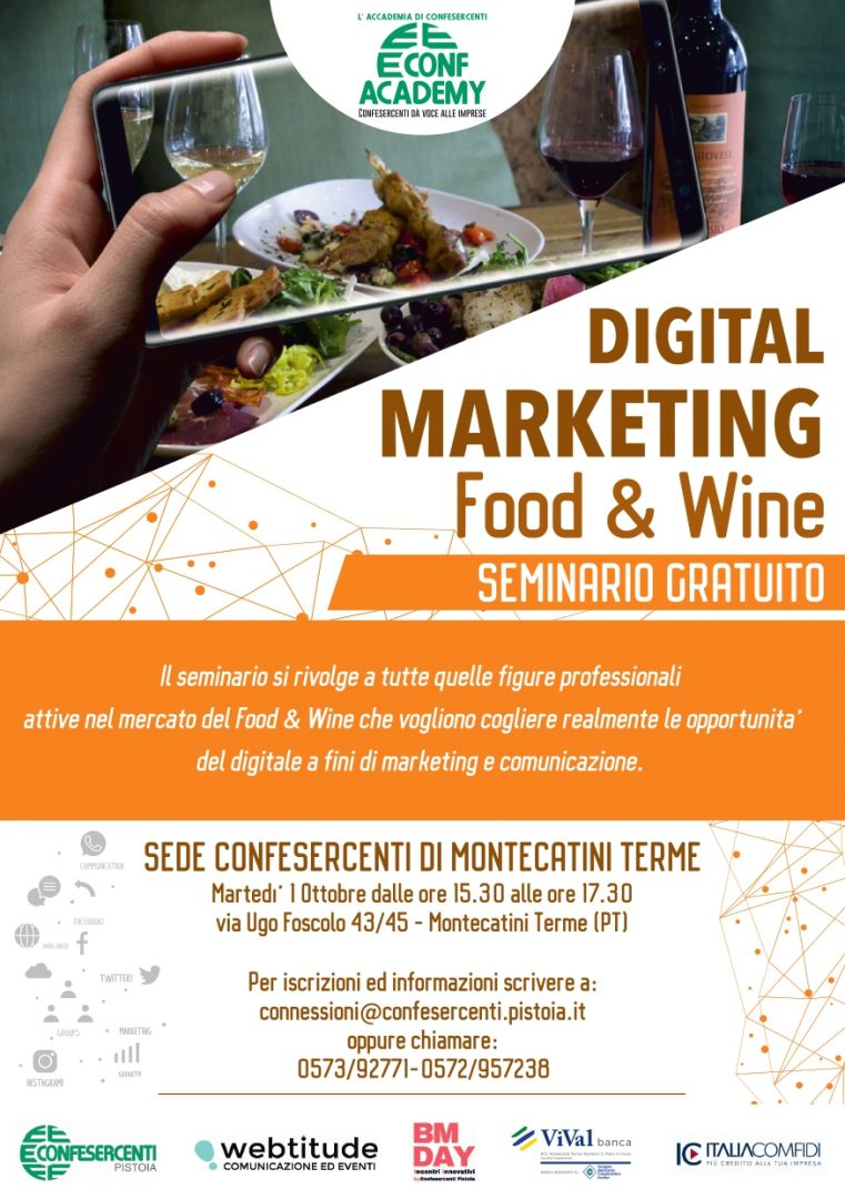 24 SETTEMBRE A PISTOIA E 1 OTTOBRE 2019 A MONTECATINI TERME – SEMINARIO GRATUITO SUL DIGITAL MARKETING PER IL FOOD& WINE