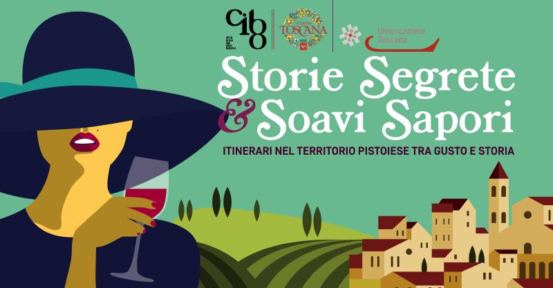 STORIE SEGRETE E SOAVI SAPORI: ITINERARI NEL TERRITORIO PISTOIESE TRA GUSTO E STORIA