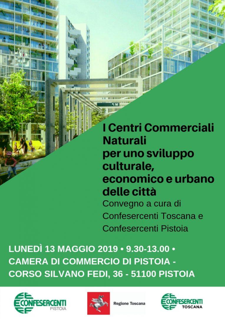 I Centri Commerciali Naturali – lunedì 13 maggio h. 9,30 presso la Camera di Commercio di Pistoia