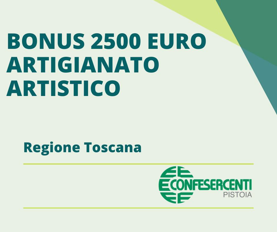 FONDO PERDUTO Regione Toscana –  Primo bando: artigianato artistico – bonus di 2500€