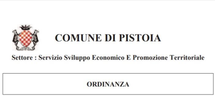 Ordinanza del Comune di Pistoia – 24 giugno – Disposizioni a tutela dell'ordine e della sicurezza pubblica